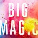 Elisabeth Gilbert - Big Magic